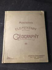 RARE Complete 1889 MONTEITH'S ELEMENTARY GEOGRAPHY Maps & Engravings COMPLETE