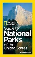 National Geographic Guide to National Parks of the United States, 7th Edition N