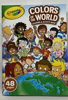 New Crayola Colors Of The World Coloring Activity Book Kids Art Fun 48 pages