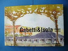 GABETTI & ISOLA - disegni - 1^ edizione marzo 2001 torino alba ivrea rivoli pisa