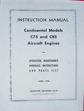 CONTINENTAL C75 C85 OPER, MAINT, OVERHAUL & PARTS LIST PARTS CATALOG on CD/DVD**