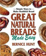 Great Natural Breads Made Easy: Simple Ways to Make Healthful Bread-ExLibrary