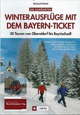 Die schönsten Winterausflüge mit dem Bayern-Ticket - Oberstdorf bis Bayrischzell