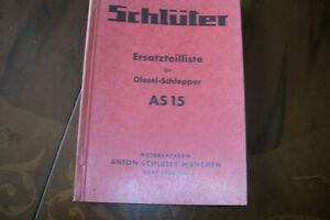 SCHLÜTER Ersatzteilliste für Diesel-Schlepper AS 15