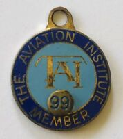 The Aviation Institute TAI 1999 Member Pin Badge Rare Vintage (N7)