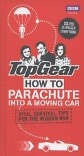 Top Gear: How To Parachute Into A Moving Car: Vital Survival Tips For The Mod...