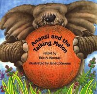 Anansi and the Talking Melon, Paperback by Kimmel, Eric A.; Stevens, Janet (I...