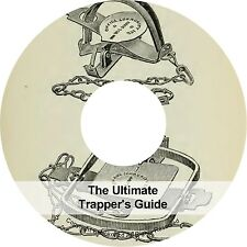 Ultimate Trapper's Hunters Guide to Trapping & Trap Making Snaring Books on CD