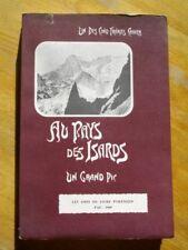 AU PAYS DES ISARDS UN  GRAND PIC UN DES FRERES CADIER PYRENEES 1969 ALPINISME N°