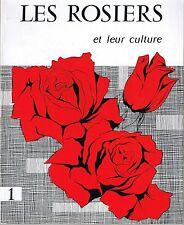 Les Rosiers et  leur Culture * 1963 ed JB BAILLIERE  André LEROY  Horticulture