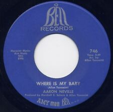 "AARON NEVILLE - ""WHERE IS MY BABY""  b/w ""YOU CAN GIVE, BUT YOU CAN'T TAKE""  M-"