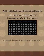 An?lise Digital De Imagens De Resson?ncia Magn?tica: Ferramentas De Intelig?n...