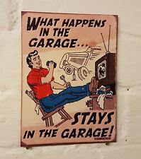 What Happens In The Garage Stays In The Garage Sign Retro metal  vintage beer