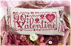 BE MY VALENTINE cross stitch pattern CalicoConfectionery Valentine's Day Hearts