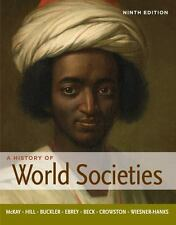 A History Of World Societies HARDCOVER Ninth Edition EXPEDITED SHIPPING