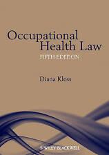Occupational Health Law by Diana Kloss (Hardback, 2010)