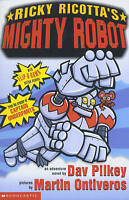 Ricky Ricotta's Mighty Robot, Pilkey, Dav, Very Good Book