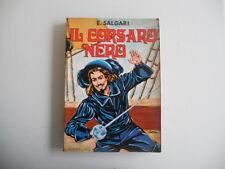 Emilio Salgari - Il Corsaro Nero - Editrice Lucchi Milano - Anno 1971