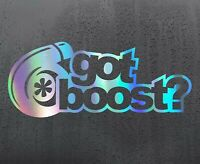GOT BOOST Chrome holographic vinyl sticker funny car decal JDM DUB bumper