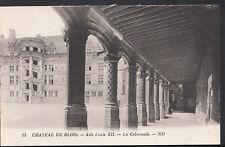 France Postcard - Chateau De Blois - Aile Louis XII - La Colonnade  B1010