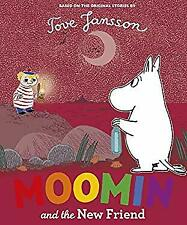 Moomin and the New Friend Paperback Puffin