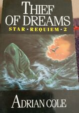 Thief of Dreams (Star Requiem * 2), Cole, Adrian Paperback Book - Pre Owned