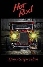 Hot Rod by Henry Gregor Felsen (2014, Paperback)