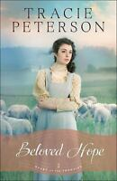 Beloved Hope (Heart of the Frontier Book #2) by Peterson, Tracie