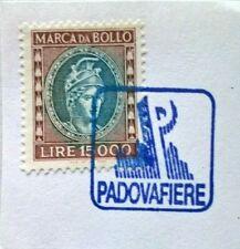 1982.92  SPLENDIDA  Marca da bollo L.15 mila   c.ANNULLO PADOVA FIERE MOLTO RARO