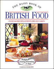 El Dairy Libro De British food: over four HUNDRED RECETAS PARA CADA OCASIÓN