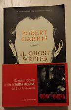 "il ghostwriter, Harris Robert, Mondadori, 2010, ""Oscar""."