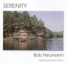 SERENITY RELAXING ELECTRONIC MUSIC CD by BOB NEUMANN NEW SHRINKWRAPPED