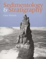 Sedimentology And Stratigraphy by Gary Nichols