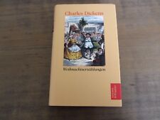 Charles Dickens - Weihnachtserzählungen - Artemis & Winkler