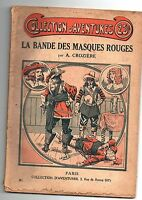 Collection d'Aventures n°61. La bande des Masques Rouges. CROZIERE.  Offenstadt
