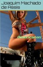Americanas by Joaquim Maria Machado de Assis (2015, Paperback)
