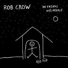 ROB CROW - HE THINKS HE'S PEOPLE  CD ALTERNATIVE ROCK NEU