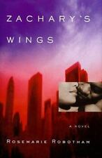 Zachary's Wings by Rosemarie Robotham (1998, Hardcover)