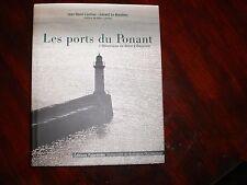 LES PORTS DU PONANT de J.R COULIOU et G. LE BOUËDEC Ed PALANTINES 2004