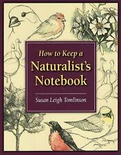 How to Keep a Naturalist's Notebook (Paperback or Softback)
