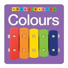 Colours (Baby Basics) - New Book Roger Priddy