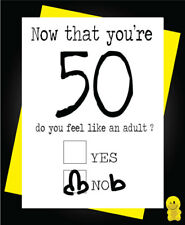 Funny Rude Birthday Card  - Now you're 50C186