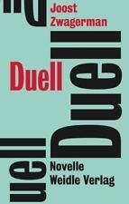 Duell, Joost Zwagerman neuwertig