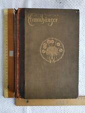 """Tannhäuser Richard Wagner """"A dramatic Poem"""" um 1895 Jugendstil Prachtausgabe"""