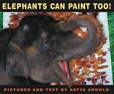 Elephants Can Paint Too! Ala Notable Children's Books. Younger Readers Awards