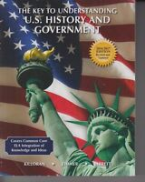 The Key To Understanding U.S. History and Government 2016/2017 Ed NO WRITING