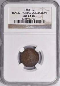 1883 Indian Cent : NGC MS62BN Frank Thomas Collection