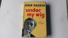 John Parris Under My Wig 1st edition 1961 irreverent memoir of life at the bar
