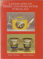 LANDSCAPES ON DERBY & WORCESTER PORCELAIN BY TWITCHETT & SANDON 1984 1ST ED.