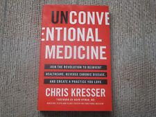 Unconventional Medicine by Chris Kresser - functional medicine health